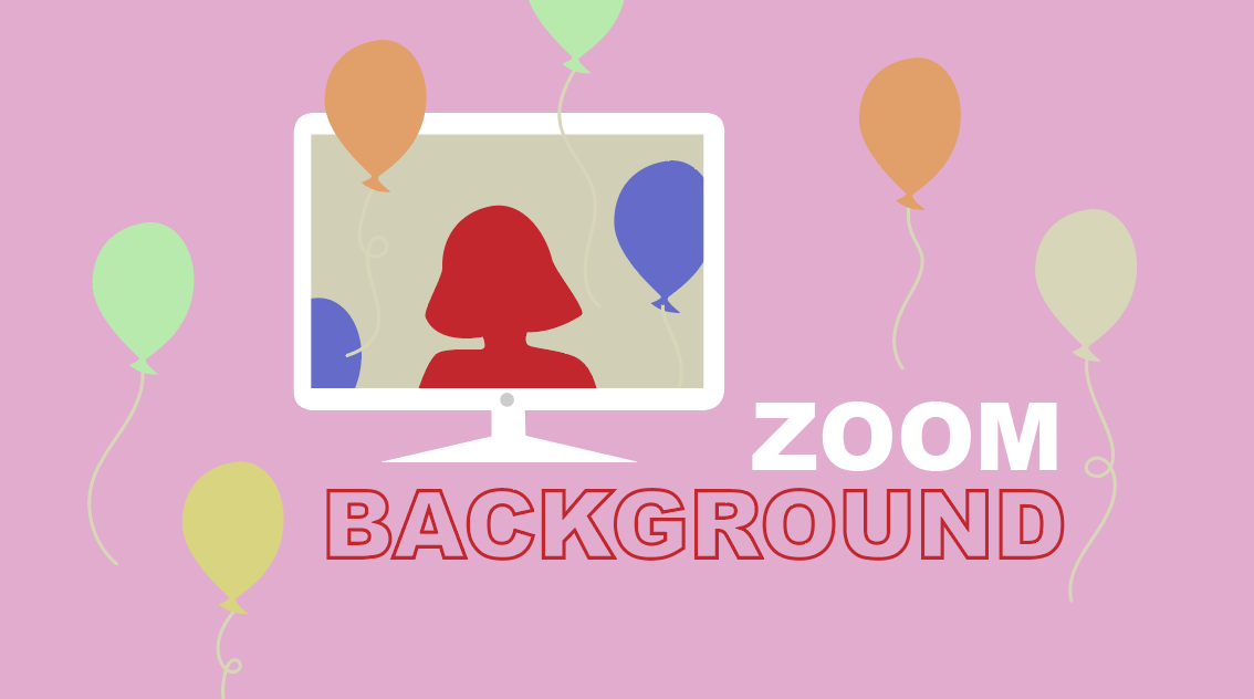 How to Make a Happy Birthday Zoom Background