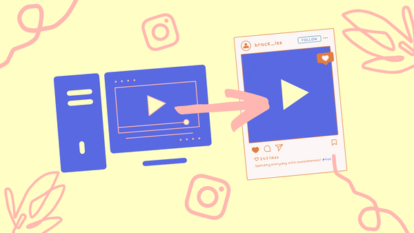 How to Upload an Instagram Video from PC - The Only Guide You Need